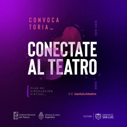 """Se Abre Convocatoria a """"Conectate Al Teatro"""","""